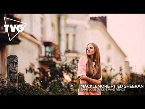 Macklemore ft. Ed Sheeran - Same Love...