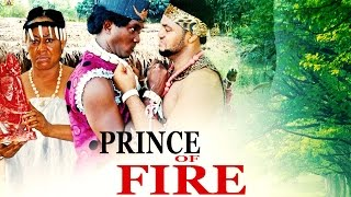 Prince Of Fire - 2016 Latest Nigerian Nollywood Movie