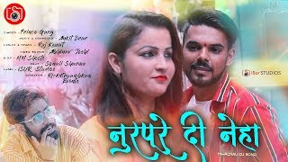 Gambar cover Latest Himachali Song | Nurpure Di Neha | Prince Garg | Official Video | iSur Studios
