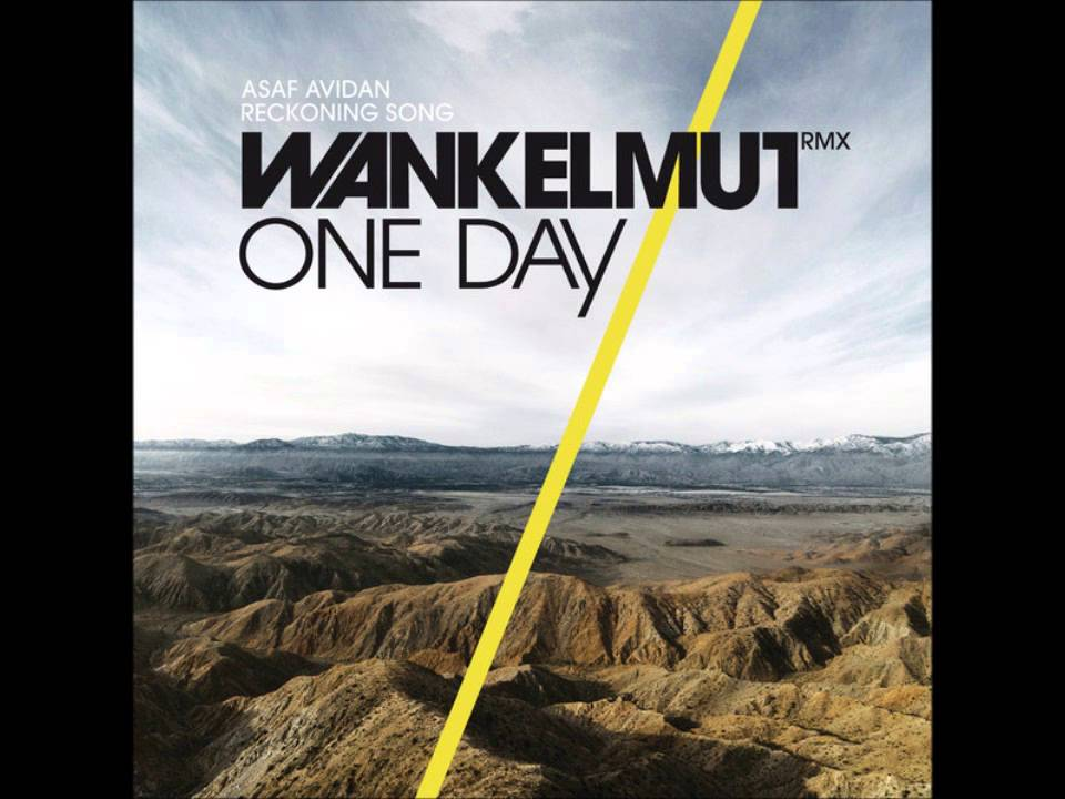 one day wankelmut