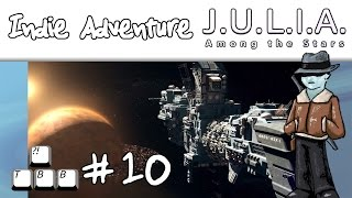 Indie Adventure - JULIA Among the Stars - Ep10
