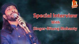 RITURAJ MOHANTY SPECIAL INTERVIEW EXCLUSIVE | RITURAJ MOHANTY SINGING TERI GALLIYAN LIVE