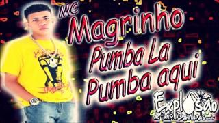 Download MC Magrinho - Pumba La Pumba Aqui  (DJ Caverinha) MP3 song and Music Video