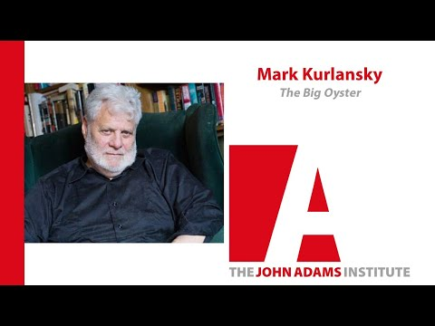 Mark Kurlansky - The Big Oyster - May 30, 2006