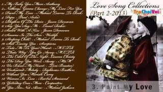 Tuyển tập nhạc quốc tế bất hủ pop ballad hay nhất   Love song collections Part 2   YouTube