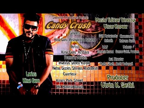 CANDY CRUSH | Original Song | King Guru | 2016 Super hit Punjabi Rap Song | Official Video HD+ 4K