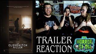 """The Clovehitch Killer"" 2018 Horror Movie Trailer Reaction - The Horror Show"