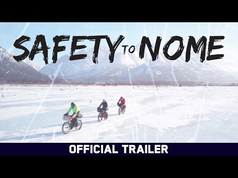 Safety to Nome - Official Trailer