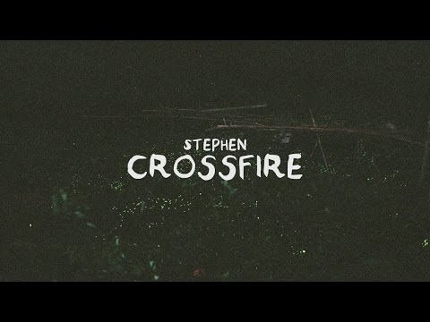 Stephen - Crossfire (Ray Coleman