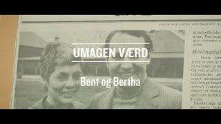Umagen værd - Bent og Bertha