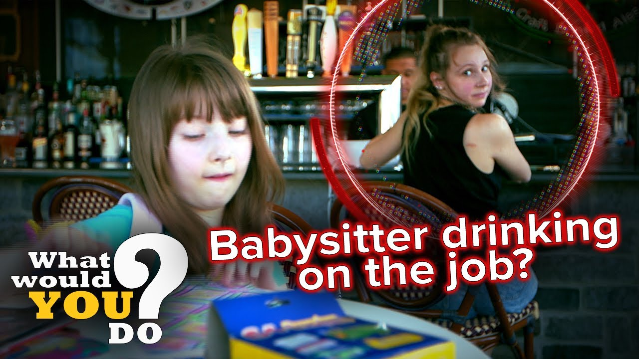 Babysitter drinking on the job? | WWYD