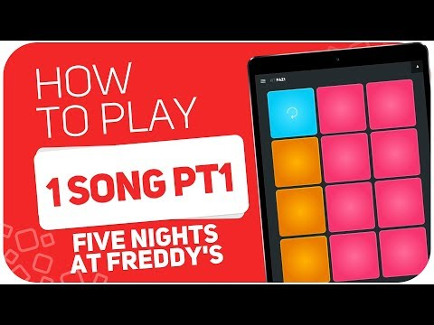How to play:  1 Song PT1 (Five Nights at Freddy's) - SUPER PADS - Kit FAZ1