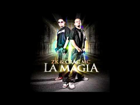 06 - Zk & Crac Mc - Otra (La Magia)