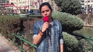 Eskişehir Haber Sokak Röportajı -