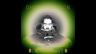 Dhani Harrison - IN///PARALIVE