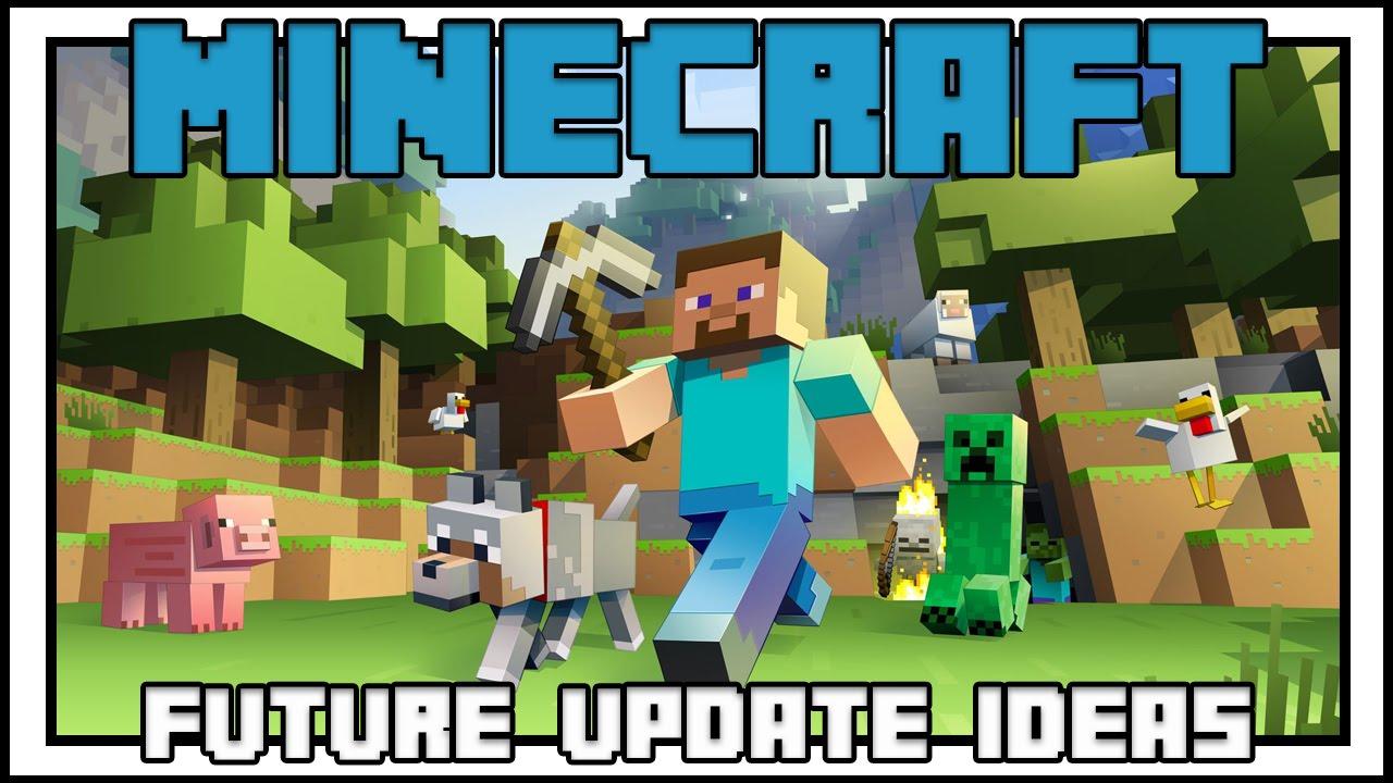 Minecraft Future Update Ideas!!! - YouTube