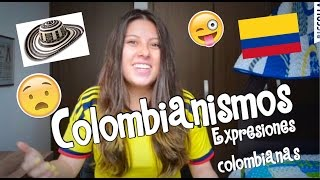 Colombianismos Palabras Expresiones Colombianas Linacast Youtube