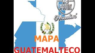 Mapa de Guatemala 18 Wheels of steel haulin 2016