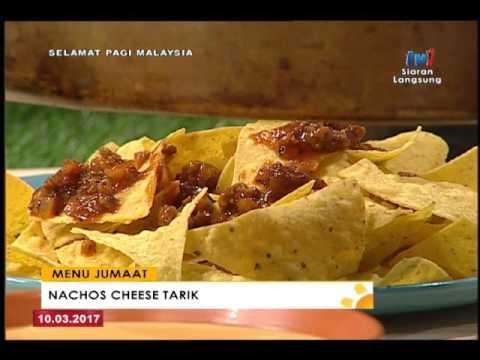 Spm 2017 Menu Jumaat Nachos Cheese Tarik 10 Mac 2017