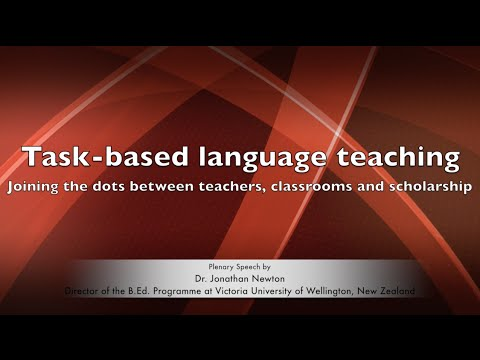 2016 International TESOL Conference: TBLT, by Dr. Jonathan Newton