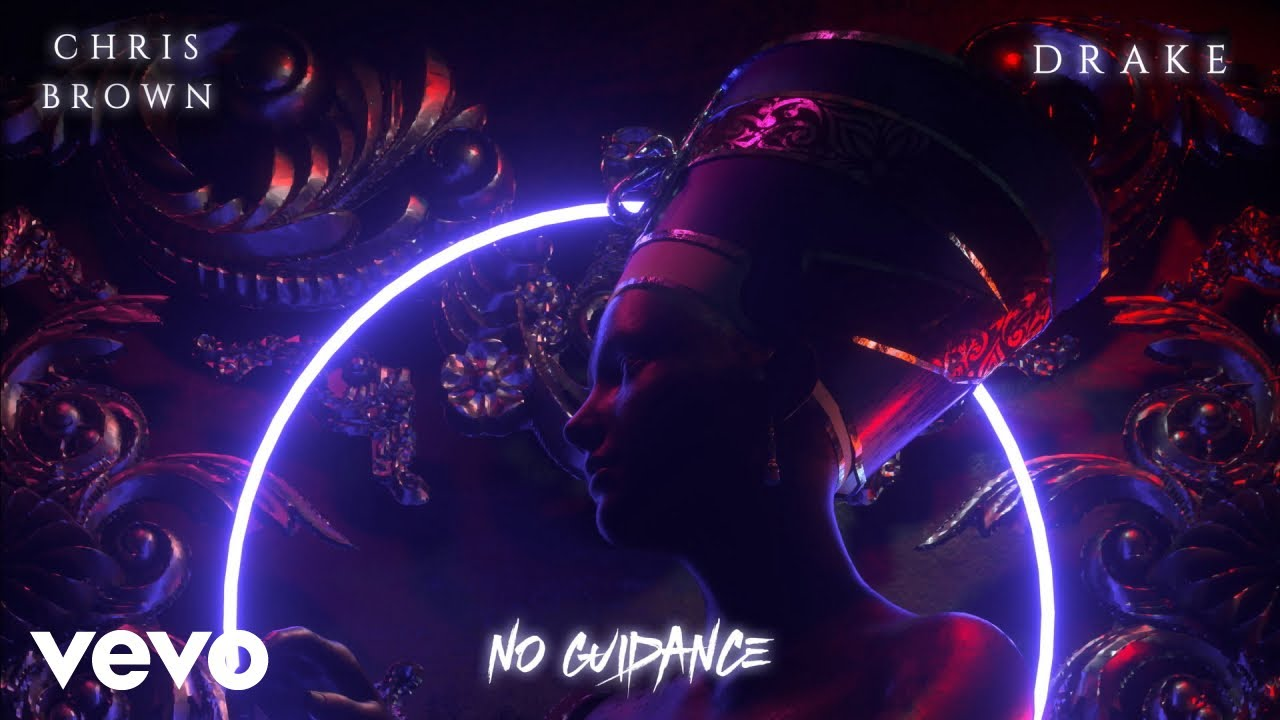 "Chris Brown – ""No Guidance"" (ft  Drake) 