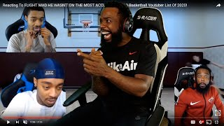FLIGHT ROLLED UP IN THE MIDDLE OF REACTING TO TOP 10 MOST ACCURATE BASKETBALL YOUTUBER LIST 2020!
