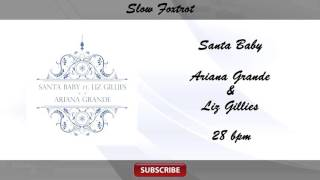 Dj Move It VS Ariana Grande & Liz Gillies  - Santa Baby (Slow Foxtrot 28 bpm)