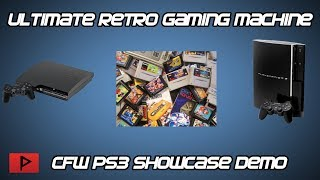 CFW PS3 - Ultimate Retro Gaming Machine Showcase Demo 2018