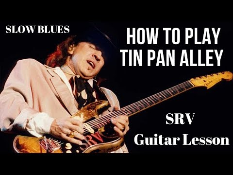How To Play Tin Pan Alley On Guitar