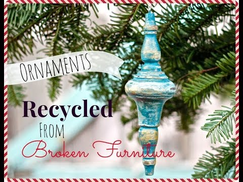 DIY Christmas Ornaments made from broken distressed furniture!