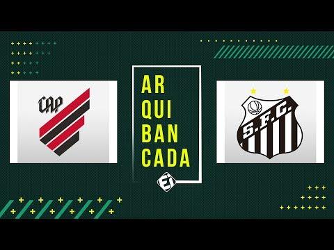 ATHLETICO-PR X SANTOS (pré-jogo + narração AO VIVO) - Brasileirão 2019