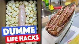 Die 10 dümmsten Life Hacks ever!