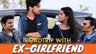 Roadtrip With Ex Girlfriend || Yoofiyaapa
