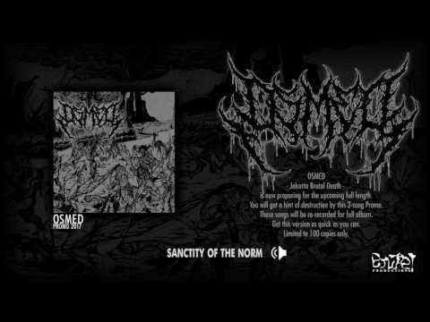 OSMED 'Sanctity of The Norm' (Official Track) (Promo 2017 version)