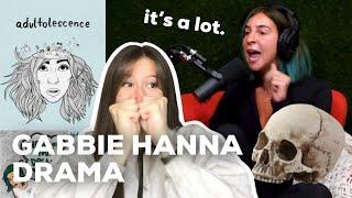 ALL OF GABBIE HANNA'S DRAMA **it's a lot**