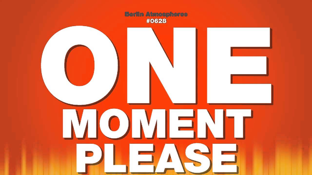the one moment that i would One moment, please oct 07 2010 22:02:33 anonymous + 0 yes, they are all correct 'one' is generally used when the.