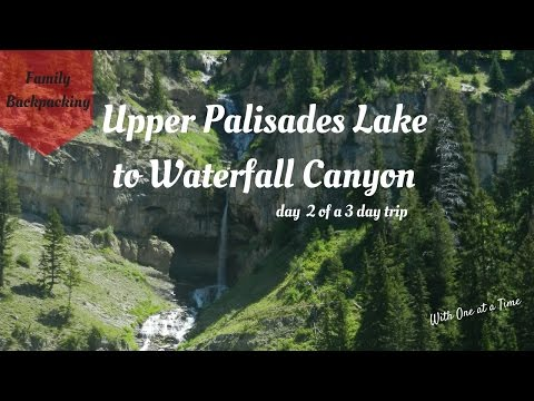 Upper Palisades Lake - Day 2 of 3 Days