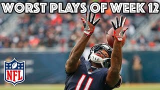 Worst Plays (Week 12) | NFL