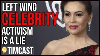 Leftist Celebrity Activism Is A Lie, Exposing The Hypocrisy