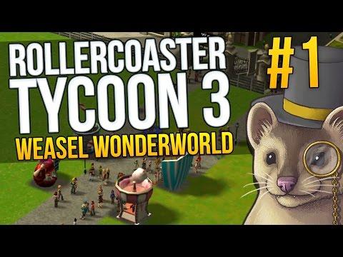 Rollercoaster Tycoon 3 Sandbox - Part 1 - MY VERY OWN PARK - Sandbox (Weasel Wonderworld)