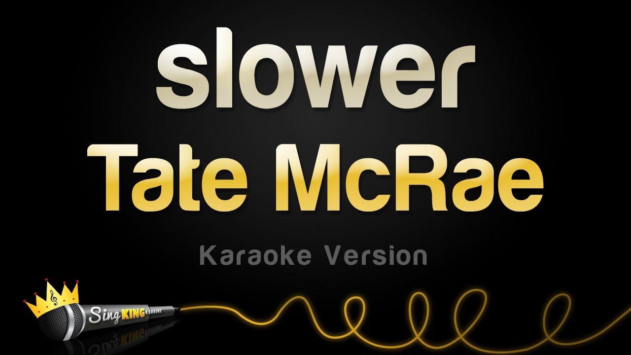 Tate McRae - slower (Karaoke Version)