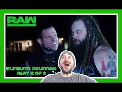 ULTIMATE DELETION REACTION 2 OF 2 | WOKEN MATT HARDY vs BRAY WYATT | WWE RAW March 19, 2018
