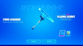 UNLOCK FREE PLASMA CARROT PICKAXE FAST! (Fortnite Reboot A Friend Event)