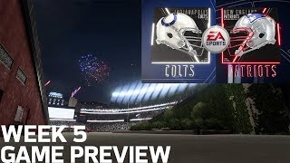 Colts vs. Patriots Madden 19 Game Simulation | Week 5 Game Preview