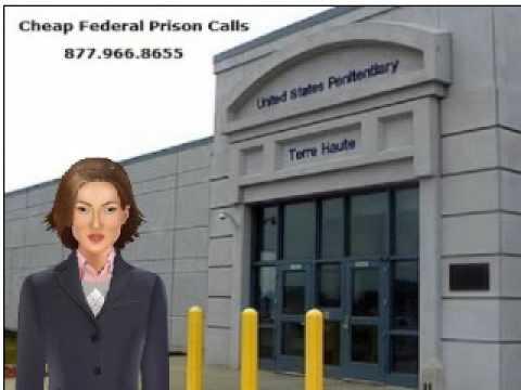 FCI USP Terre Haute Federal Prison Cheap Inmate Calls