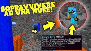 Minecraft ITA | SI PUO' SOPRAVVIVERE AD UNA NUKE? (MEGA TNT) - Incantamento livello 32000