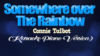 SOMEWHERE OVER THE RAINBOW - Connie Talbot (KARAOKE PIANO VERSION)