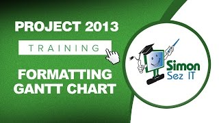 Microsoft Project 2013 Training - Formatting A Gantt Chart