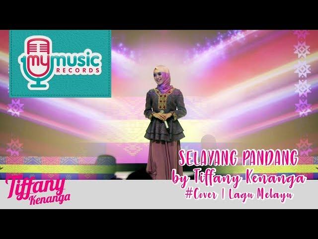 SELAYANG PANDANG by Tiffany Kenanga #Cover | Lagu Melayu