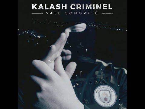 KALASH CRIMINEL – SALE SONORITÉ // LA CHRONIQUE DE VANTARD